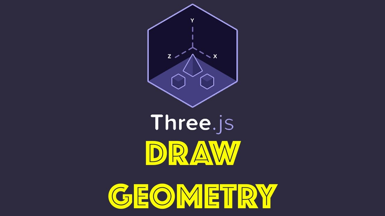 Three js Tutorial 2 - Draw Geometry