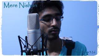 Mere Nishan (Cover By Shubham) One Take | Darshan Raval