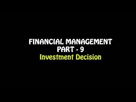 Financial Management Part - 9, Investment Decisions, Business Studies Class 12