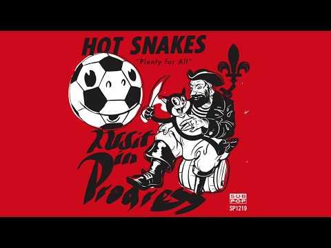 Hot Snakes - Plenty for All
