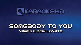 The Vamps - Somebody To You ft. Demi Lovato Karaoke HD Mp3