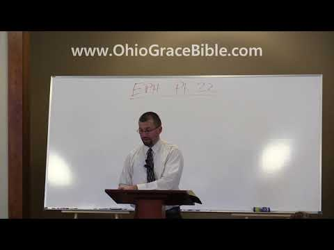 Ephesians Verse by Verse: Part 22