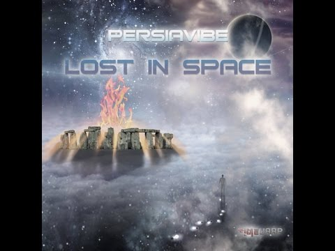 PersiaVibe - Lost In Space EP