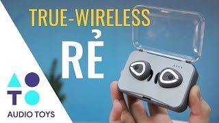 """[Audio Toys #13] Lại là tai nghe true wireless giá """"rẻ""""!!!"""
