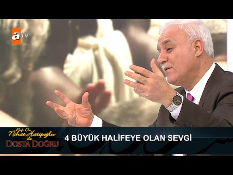 Hz. Ömer'in 4 Büyük Halifeye Olan Sevgisi - Nihat Hatipoğlu