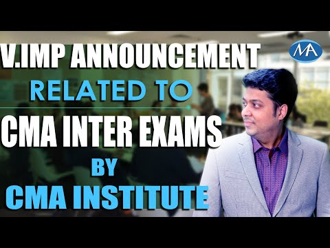 v.imp-announcement-related-to-cma-exams-by-cma-institute-(also-read-description-box)