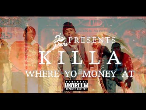 "Killa Fresh ""Where Yo Money At"" Dir. @TheRealJayPusha"
