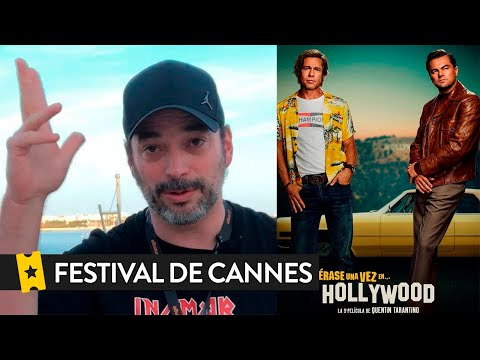 CRÍTICA 'ÉRASE UNA VEZ EN... HOLLYWOOD' ('ONCE UPON A TIME IN... HOLLYWOOD') | Festival Cannes 2019