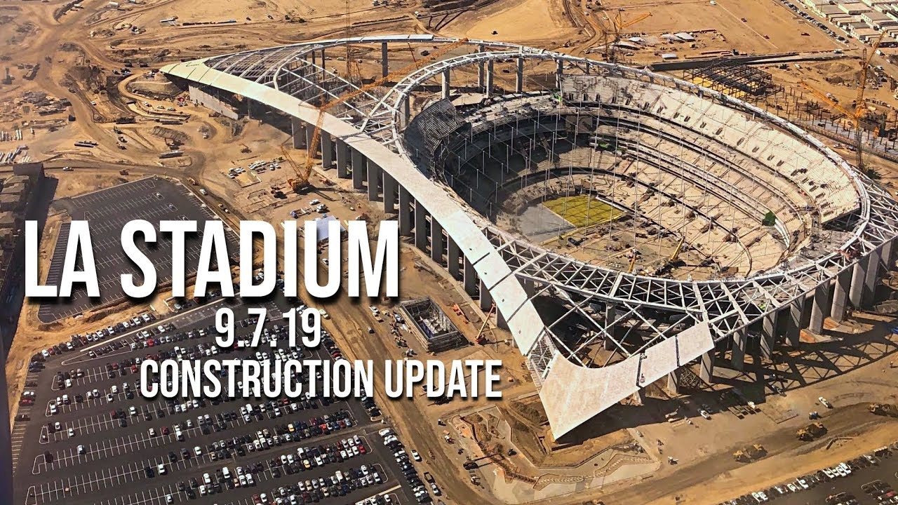 Rams Chargers La Stadium Construction Update 9 7 19 Youtube