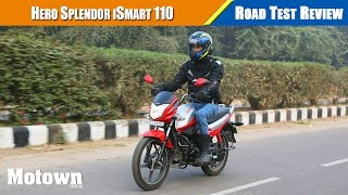 hero splendor ismart 110 road test review motown india