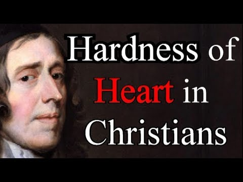 Hardness of Heart in Christians - Puritan John Owen / Christian Audio Books
