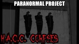 GTA San Andreas Myths . K.A.C.C. Corpses - PARANORMAL PROJECT 20