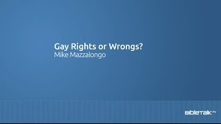 Gay Rights or Wrongs?