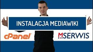 Automatyczna instalacja MediaWiki na hostingu MSERWIS - Własna Wikipedia na stronie www (domenie)