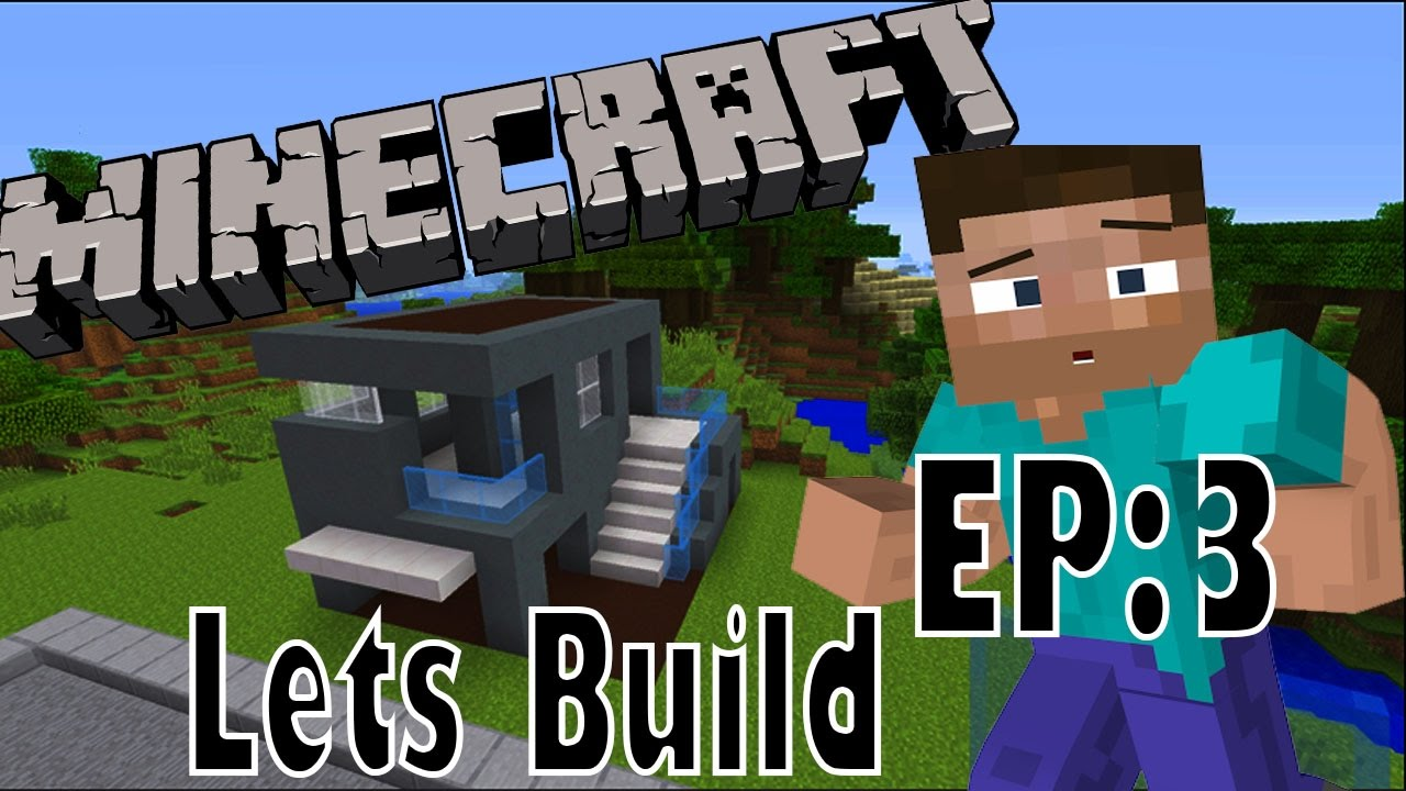 Lets Build Minecraft EP3 Modern House With Garage YouTube