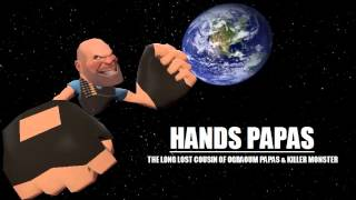 My Gmod Freak/Monster Theme - Hands Papas