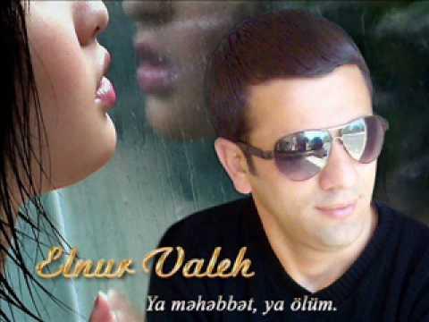 Elnur Valeh - Qiz istemek ne yaman pis seydir 2012