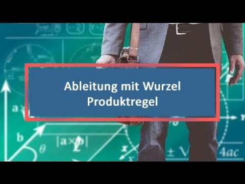 Ableitung mit Wurzel Produktregel - YouTube