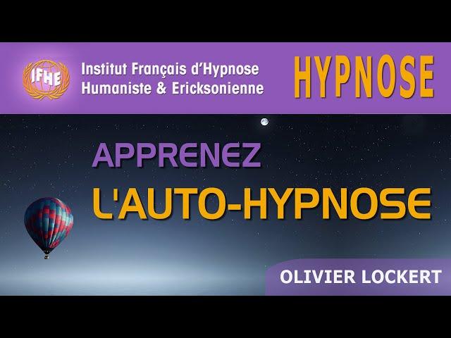 Apprendre l'auto-hypnose, avec Olivier Lockert