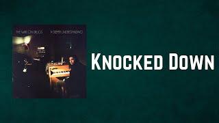The War on Drugs - Knocked Down (Lyrics)
