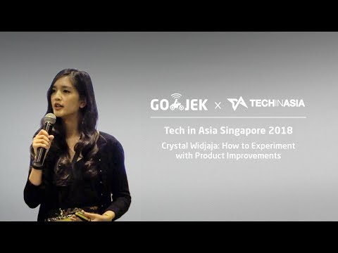 "Tech In Asia Singapore 2018 ""How To Experiment With Product Improvements"" - Crystal Widjaja"