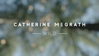 Catherine McGrath - Wild I Track x Track