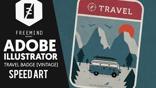 Travel Badge ( vintage ) - Speed art (#illustrator) | Freemind Creativestation