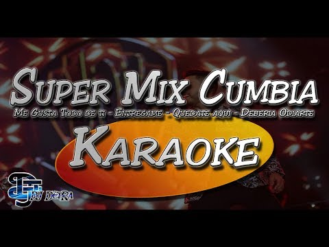 ♫Karaoke Super Mix Cumbia - |Creado por Dj DEpRa| ♫