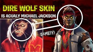 The Dire Wolf Skin in Fortnite really Michael Jackson
