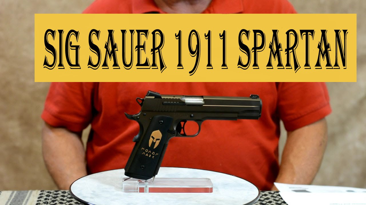 Sig Sauer Spartan 1911 MOLON LABE Review