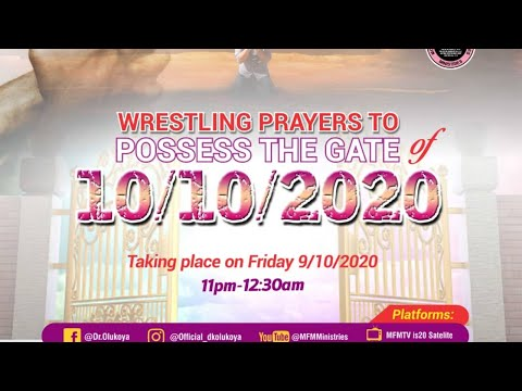 FRENCH   WRESTLING PRAYERS TO POSSESS THE GATE 10/10/2020