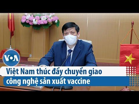 Việt Nam thúc đẩy chuyển giao công nghệ sản xuất vaccine | VOA