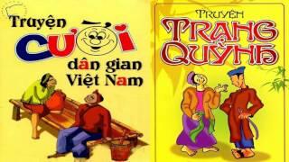 Truyện cười Trạng Quỳnh Audio - Truyện cười Dân Gian Việt Nam