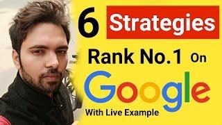 6 SEO Strategies To Rank On Google