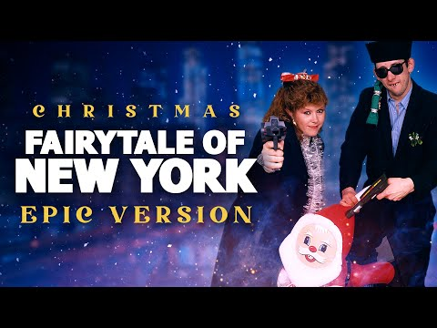Fairytale of New York - Epic Version | Christmas Songs