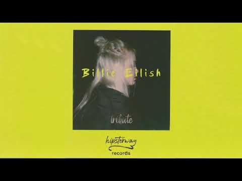 Billie Eilish - Tribute GREAT REMIXES