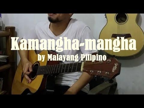 Kamangha-mangha - Malayang Pilipino (COVER) + Lyrics & Chords