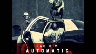 Pac Div - Automatic (Prod. Swiff D)