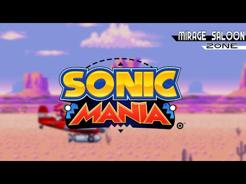 Western Play - Mirage Saloon Zone (ACT 1 & 2) Sonic Mania  