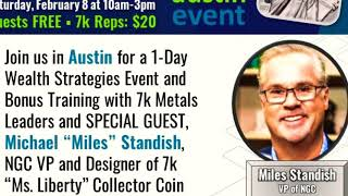 NGC's Michael Miles Standish's Talk at AUSTIN Texas 7k Metals Wealth Strategies, February 2020 Event