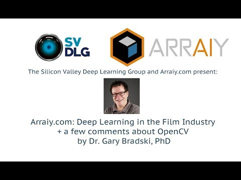 Arraiy.com: Deep Learning in the Film Industry + a few comments about OpenCV