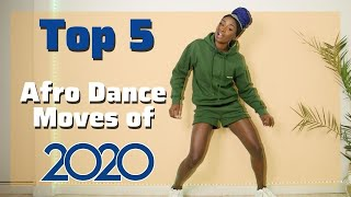 How to Dance tнe Top 5 Afro Dance Moves of 2020 (Legwork, Moonwalk, Network) | Chop Daily