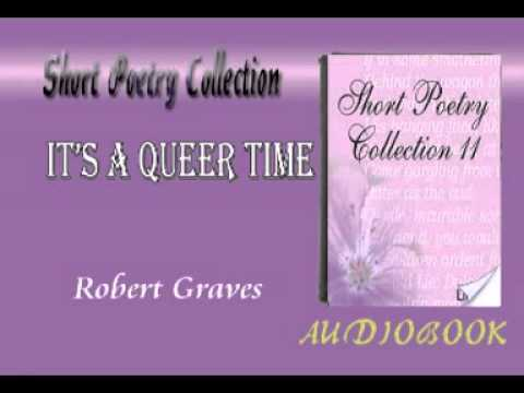 It's a Queer Time Robert Graves Audiobook Short Poetry