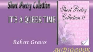 It's a Queer Time Robert Graves Audiobook Short Poetry