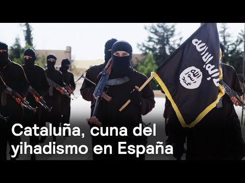 Cataluña, cuna del yihadismo en España - Foro Global