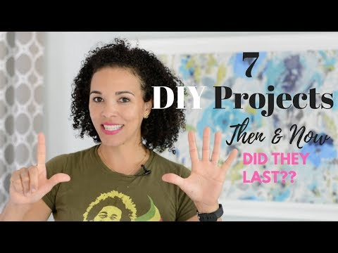 7 DIY Projects THEN and NOW: Did They Last?? Find Out! – Thrift Diving