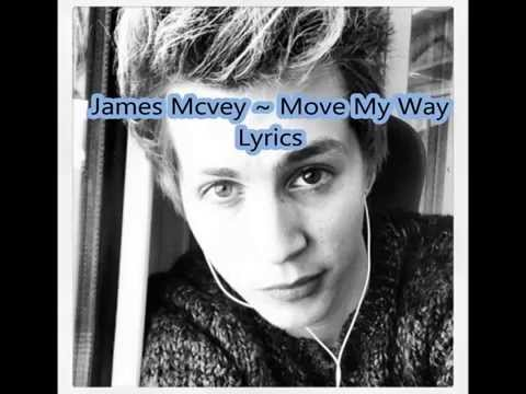 James McVey ~ Move my way Lyrics