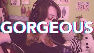 Gorgeous - Taylor Swift (Cover by Tori Morgan)