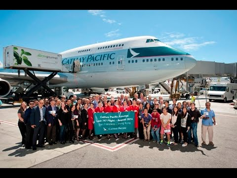 Cathay Pacific Boeing 747 retirement & last flight [thank you and goodbye]