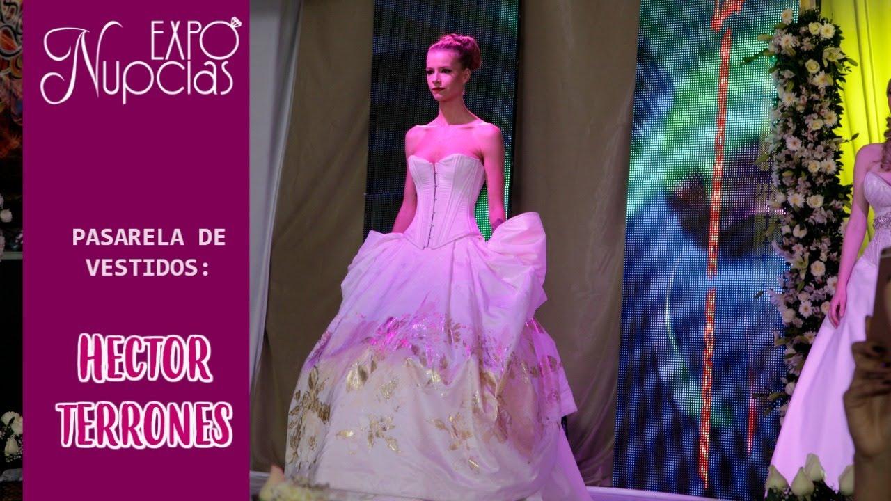 Vestidos de Novia por Hector Terrones Expo Nupcias Oct 15 - YouTube